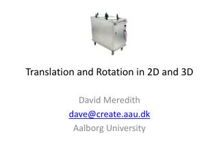 Translation and Rotation in 2D and 3D