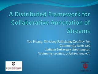 A Distributed Framework for Collaborative Annotation of Streams