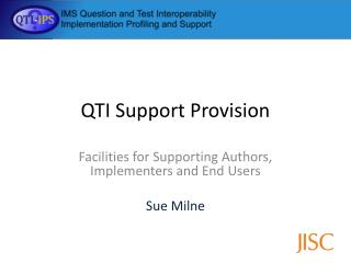 QTI  Support Provision