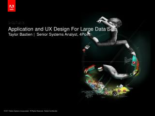 Application and UX Design For Large Data Sets