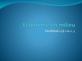Economie en milieu