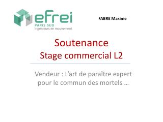 Soutenance Stage commercial L2