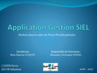 Application Gestion SIEL