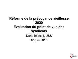 Réforme de la prévoyance vieillesse  2020 Evaluation du point de vue des syndicats
