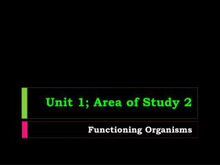 Unit 1; Area of Study 2
