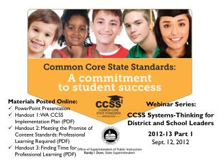 Webinar Series:  CCSS Systems-Thinking for District and School Leaders 2012-13 Part 1