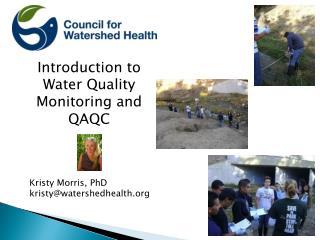 Kristy  Morris, PhD kristy@watershedhealth.org