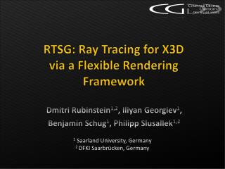 RTSG: Ray Tracing for X3D via a Flexible Rendering Framework