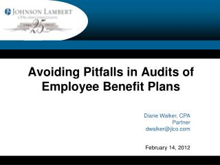 Avoiding Pitfalls in Audits of Employee Benefit Plans