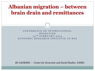 Albanian migration – between brain drain and remittances