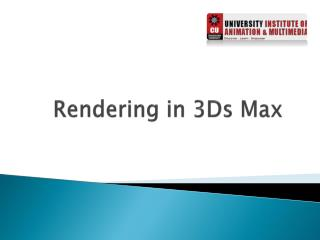 Rendering in 3Ds Max