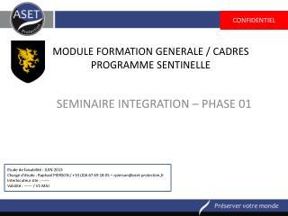 MODULE FORMATION  GENERALE / CADRES PROGRAMME SENTINELLE