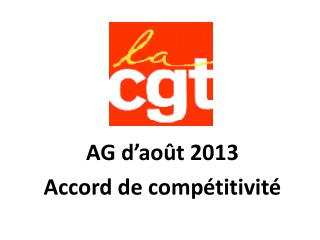 AG d�ao�t 2013 Accord de comp�titivit�