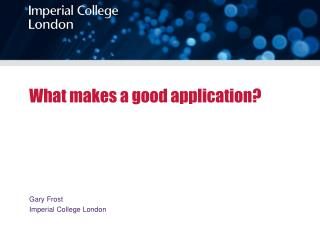 What makes a good  application?