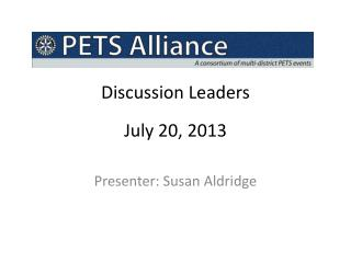 Discussion Leaders July 20, 2013