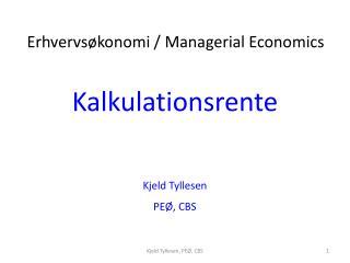 Kalkulationsrente Kjeld  Tyllesen PEØ, CBS