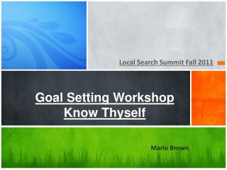 Goal Setting Workshop  Know Thyself