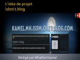 L'idée de projet isbm's  blog