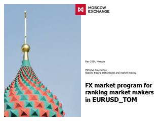 FX market program for ranking market makers in  EURUSD_TOM