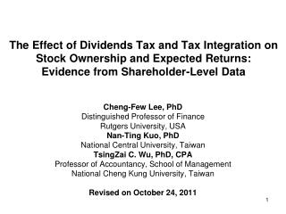Cheng-Few Lee, PhD  Distinguished Professor of Finance  Rutgers University, USA  Nan-Ting Kuo, PhD