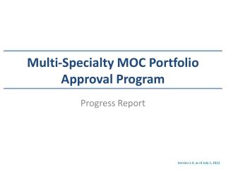 Multi-Specialty MOC Portfolio Approval Program