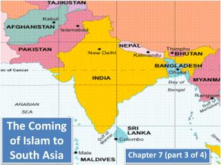 The Coming of Islam to South Asia
