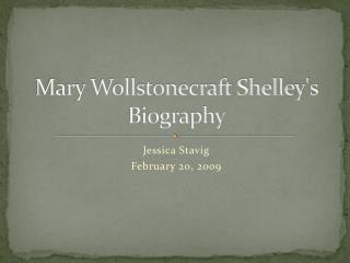 Mary Wollstonecraft Shelley's Biography