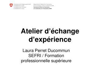 Atelier d'échange d'expérience