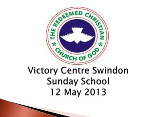 Victory Centre Swindon Sunday School 12 May 2013
