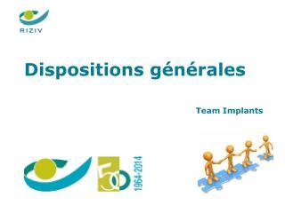 Dispositions générales