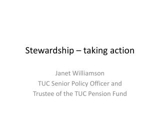 Stewardship – taking  action