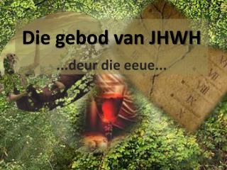Die gebod van JHWH