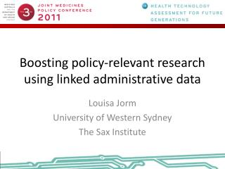 Boosting policy-relevant research using linked administrative  data
