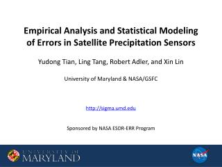 Empirical Analysis and Statistical Modeling  of Errors in Satellite Precipitation Sensors