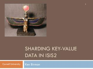 Sharding  Key-Value Data IN Isis2