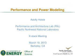 Performance and Power  M odeling