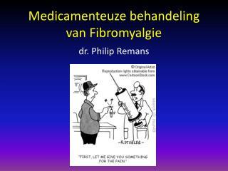 Medicamenteuze behandeling  van  Fibromyalgie