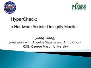 Jiang Wang ,  Joint work with Angelos Stavrou and Anup Ghosh CSIS, George Mason University