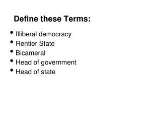 Define these Terms: