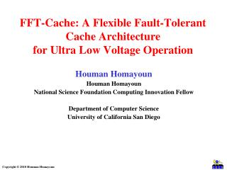FFT-Cache: A Flexible Fault-Tolerant Cache Architecture for Ultra Low Voltage Operation