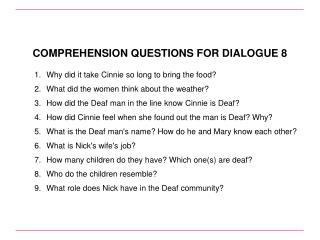 COMPREHENSION QUESTIONS FOR DIALOGUE 8