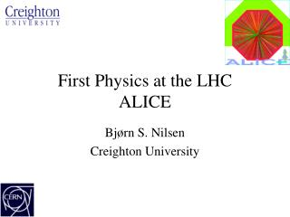 First Physics at the LHC ALICE