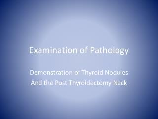 Examination of Pathology