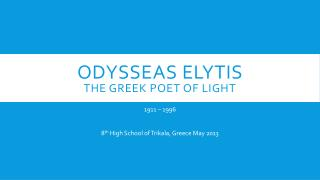 Odysseas  Elytis The Greek Poet of Light