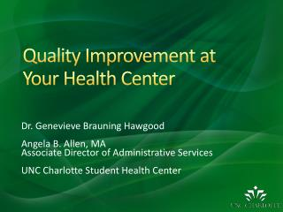 Quality  Improvement at  Your  Health Center
