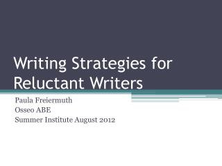 Writing Strategies for Reluctant Writers