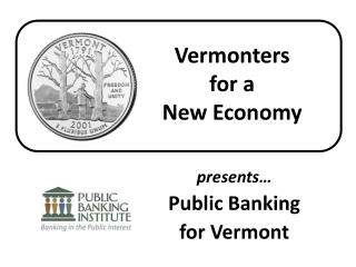 Vermonters  for a  New Economy