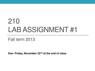 210  Lab assignment #1