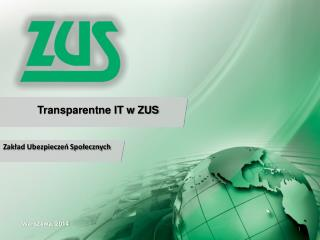 Transparentne IT w ZUS