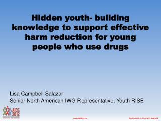 Lisa Campbell Salazar Senior North American IWG Representative , Youth  RISE